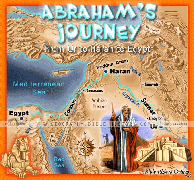 Abraham's Journey from Ur of the Chaldees to Haran to Canaan and to Egypt